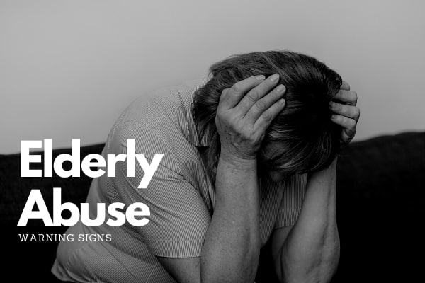 Signs of Elderly Abuse